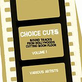 Choice Cuts, Vol. 1 by Various Artists
