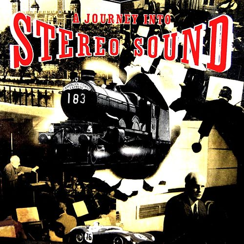 Play & Download A Journey Into Stereo Sound by Various Artists | Napster
