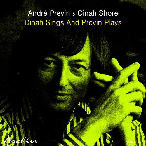 Play & Download Dinah Sings And Previn Plays by Andre Previn | Napster