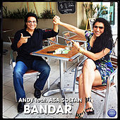 Play & Download Bandar by Andy | Napster