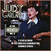 Play & Download Judy Garland at the Movies, Vol. 6 by Judy Garland | Napster
