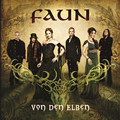 Play & Download Von den Elben by Faun | Napster