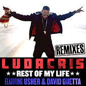 Rest Of My Life Remixes by Ludacris