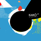 Play & Download Kaikō EP by Djedjotronic | Napster