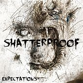 Play & Download Expectations by Shatterproof   Napster