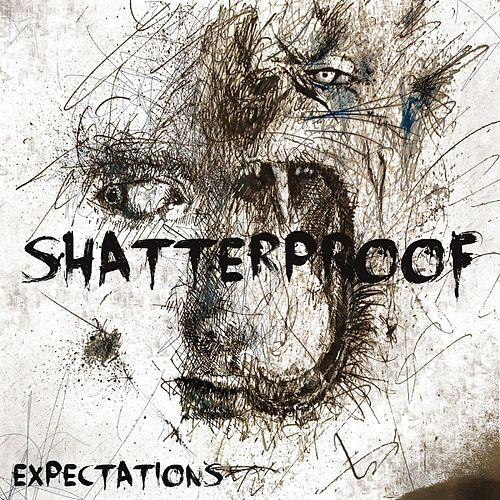 Play & Download Expectations by Shatterproof | Napster