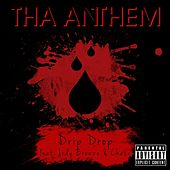 Play & Download Drip Drop (feat. Jody Breeze & Chase) by Tha Anthem | Napster