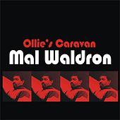 Play & Download Ollie's Caravan by Mal Waldron | Napster