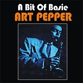 A Bit of Basie by Art Pepper