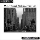 20 Greatest Hits von Mel Tormè