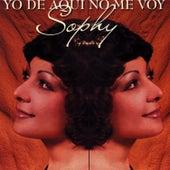 Yo de Aquí No Me Voy by Sophy
