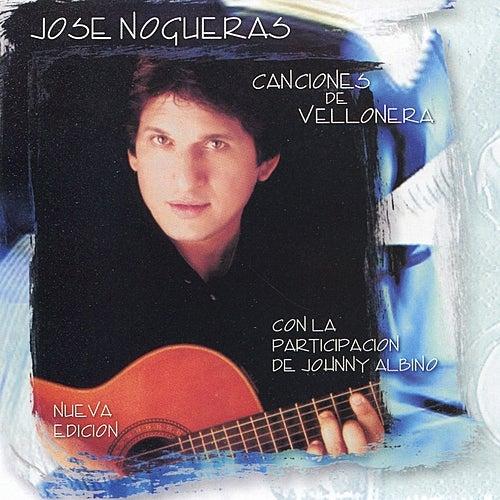 Canciones de Vellonera by José Nogueras