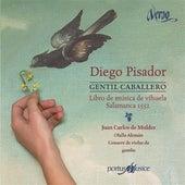 Pisador: Gentil Caballero (Libro de música de vihuela) by Various Artists