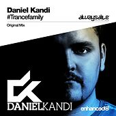 Play & Download #Trancefamily by Daniel Kandi | Napster