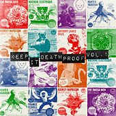 Play & Download Keep It Death Proof Vol.1 by Various Artists | Napster