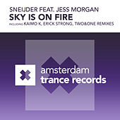 Play & Download Sky Is On Fire (feat. Jess Morgan) by Sneijder | Napster