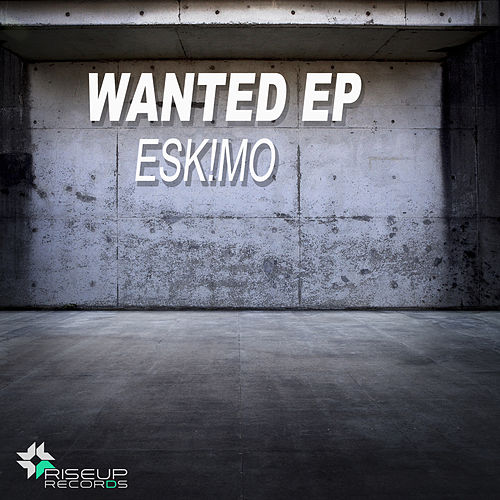 Wanted - Single by Eskmo