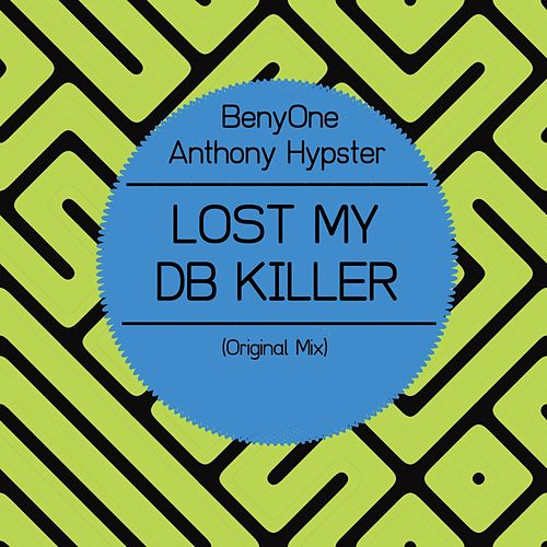 Play & Download Lost My Db Killer by BenyOne | Napster