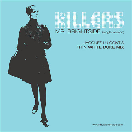 Mr. Brightside by The Killers