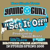 Play & Download Set It Off by Young Gunz | Napster