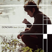 Play & Download Best of Live by Donovan | Napster