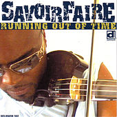 Running Out Of Time by Savoir Faire