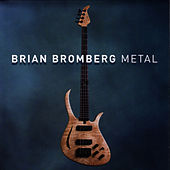 Play & Download Metal by Brian Bromberg | Napster