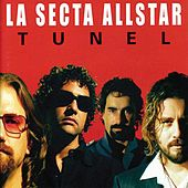 Play & Download Tunel by La Secta AllStar | Napster