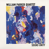 Play & Download Sound Unity by William Parker | Napster