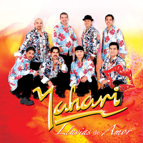 Play & Download Lluvias de Amor by Yahari | Napster