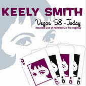 Vegas '58 - Today by Keely Smith