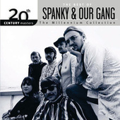 20th Century Masters: The Millennium... by Spanky & Our Gang