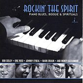 Rockin' the Spirit: Piano Blues, Boogie & Spirituals by Various Artists