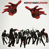 Play & Download Elevator by Hot Hot Heat | Napster