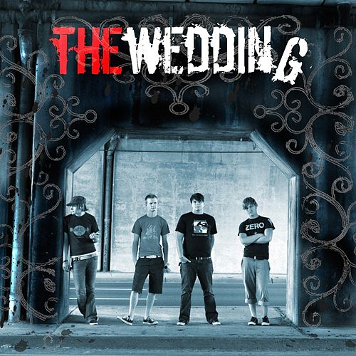 Play & Download The Wedding by The Wedding | Napster