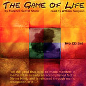 Play & Download The Game Of Life By Florence Scovel Shinn by William Simpson | Napster