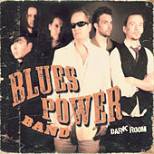 Play & Download Dark Room by Blues Power Band | Napster