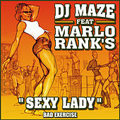 Play & Download Sexy Lady by DJ Maze | Napster
