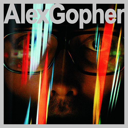 Alex Gopher (Digital Exclusive) by Alex Gopher