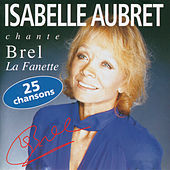 Play & Download Isabelle Aubret Chante Brel by Isabelle Aubret | Napster