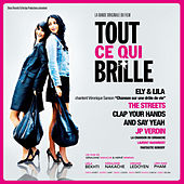 Play & Download Tout ce qui brille (Bande originale du film) by Various Artists | Napster