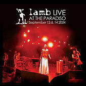 Live at The Paradiso (2004) by Lamb