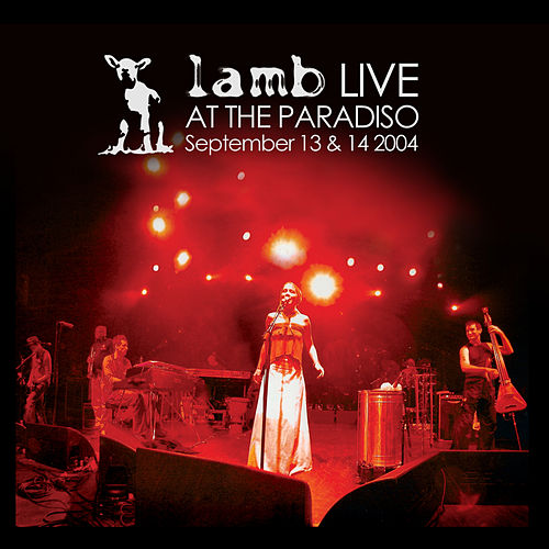 Play & Download Live at The Paradiso (2004) by Lamb | Napster