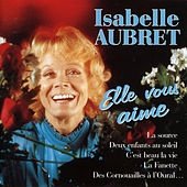 Play & Download Elle Vous Aime by Isabelle Aubret | Napster