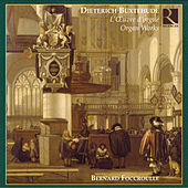 Play & Download Buxtehude: L'Oeuvre d'orgue (Organ Works) by Bernard Foccroulle | Napster