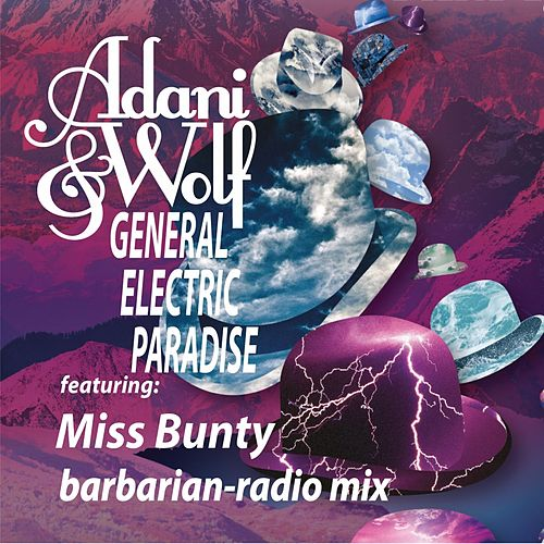 Play & Download General Electric Paradise (Barbarian Radio Mix) by Adani & Wolf | Napster