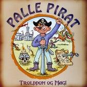 Play & Download Trolddom og magi by Palle Pirat | Napster