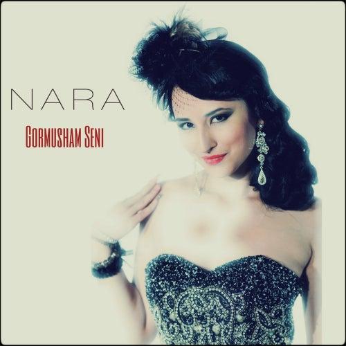 Gormusham Seni! by Nara
