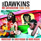 Play & Download Mr Satisfaction (1966-1976) by Carl Dawkins | Napster