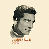 Gilbert Bécaud Songs by Gilbert Becaud